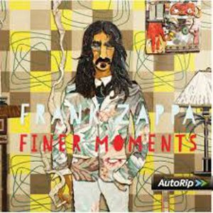 Finer Moments Frank Zappa