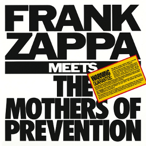 frank zappa meets the mothers of prevention frank zappa