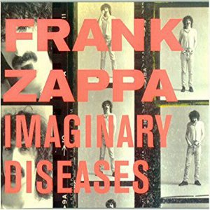Imaginary Diseases Frank Zappa