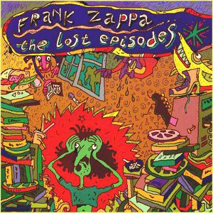 The lost episodes frank zappa