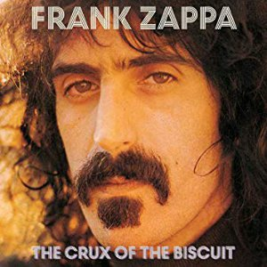 The Crux of the Biscuit frank zappa