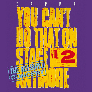 You Can't Do That on Stage Anymore vol 2 frank zappa