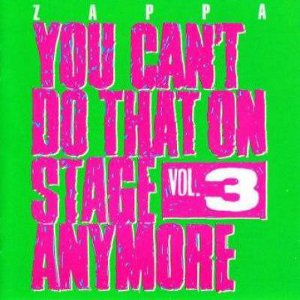 You Can't Do That on Stage Anymore vol 3 frank zappa
