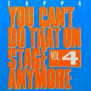 You Can't Do That on Stage Anymore vol 4 frank zappa